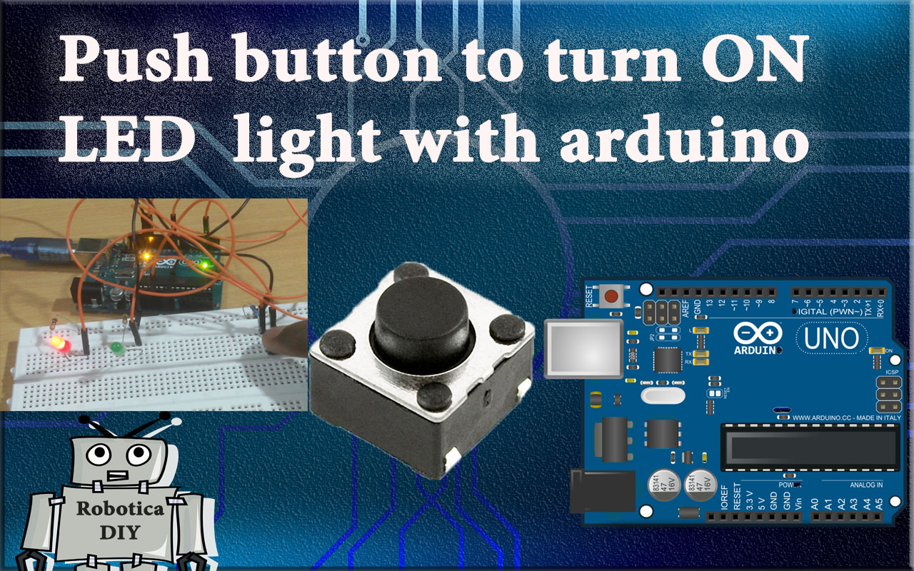How to use pushbutton to turn on the led light