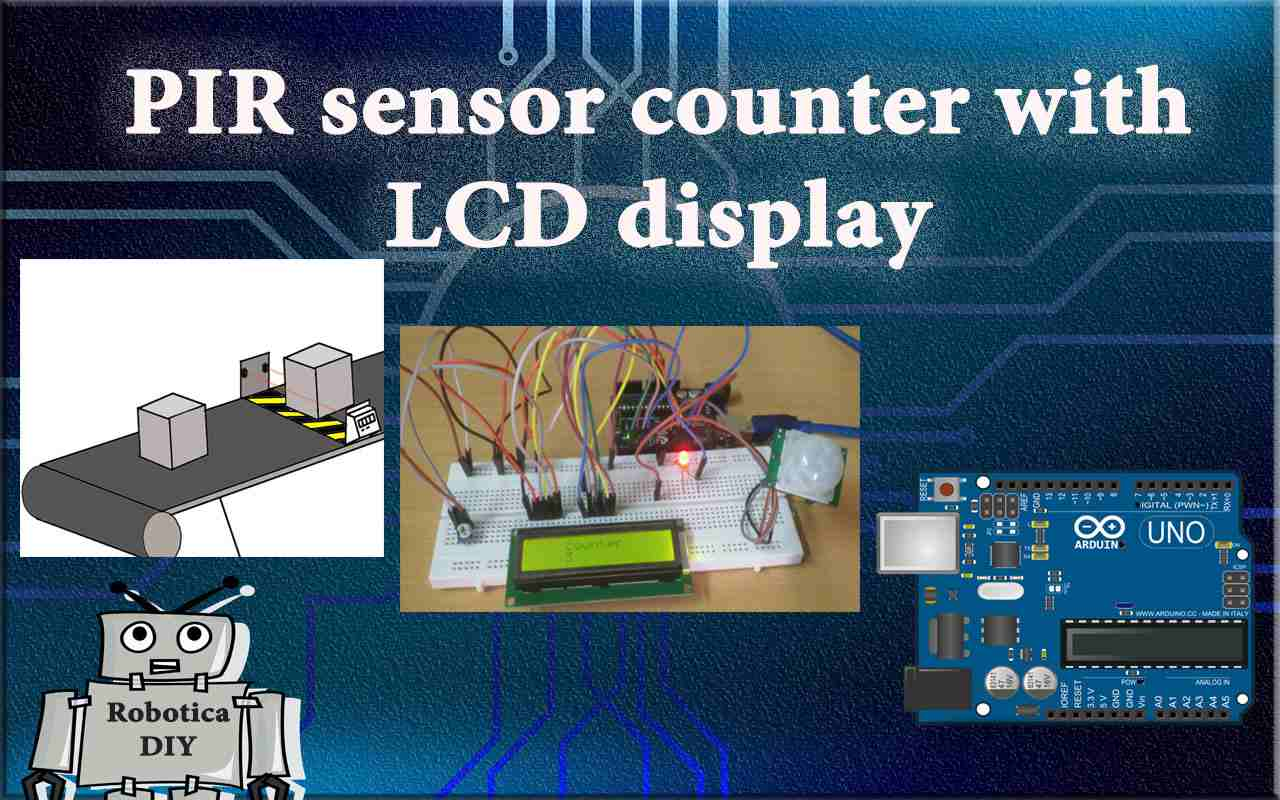 How to make counter using motion detection sensor (PIR) with lcd