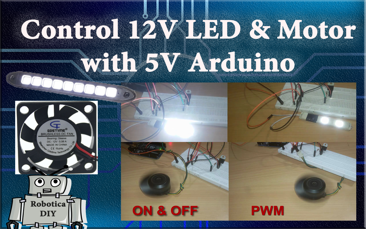 How to control 12V LED and motor with 5V Arduino by using Transistor TIP122