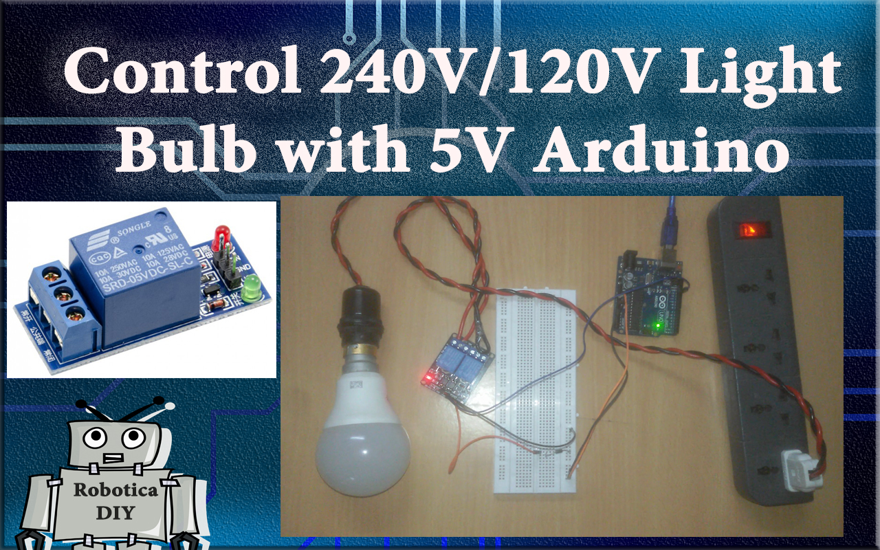 How to control 240V/120V from 5V Arduino using Relay module